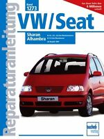 VW Sharan Seat Alhambra Reparatur-Handbuch Reparaturanleitung Reparaturbuch Buch