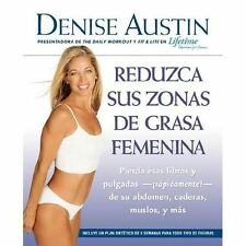 Reduzca sus Zonas de Grasa Femenina : Lose Pounds and Inches- Fast!- From...