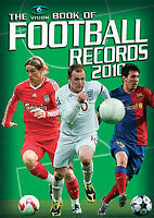 The Vision Book of Football Records 2010 - Soccer Facts and Figures