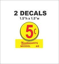 Oak Acorn Northwesten Model 60 Super Gumball Machine 5 cent Vending Vinyl Decal