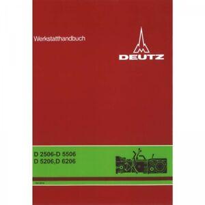 Deutz Getriebe für D2506 - D5506, D5206 und D6206 Traktor Werkstatthandbuch