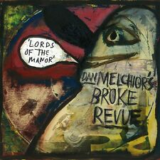 DAN MELCHIOR & BROKE REVUE 'Lords of the Manor LP billy childish country teasers