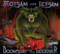 FLOTSAM AND JETSAM - DOOMSDAY FOR THE DECEIVER   CD NEW