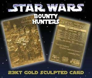 Star Wars BOUNTY HUNTERS 23KT Gold Card Sculptured - Limited Edition #/10,000