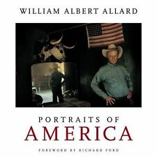 Portraits of America William Albert Allard Hardcover