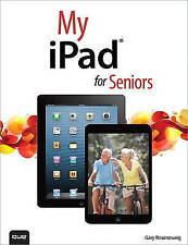 """""""AS NEW"""" My iPad for Seniors (covers iOS 7 on iPad Air, iPad 3rd and 4th generat"""