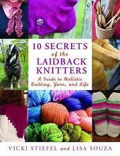 10 Secrets of the LaidBack Knitters: A Guide to Holistic Knitting, Yar-ExLibrary