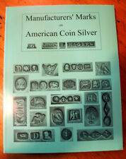 Manufacturers' Marks on American Coin Silver Flatware John R. McGrew Signed 2004
