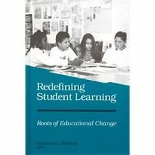 Redefining Student Learning: Roots of Educational Change-ExLibrary