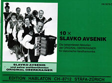 diat diatonische Handharmonika Noten : 10 x Slavko AVSENIK Oberkrainer leMi - ms
