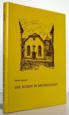 Hessen Odenwald Juden in Michelstadt Stadt Geschichte Synagoge Heimatbuch 1982
