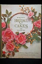 Beautiful Bridal Cakes The Wilton Way Shower & Grooms Cakes Too 1978 Hardcover