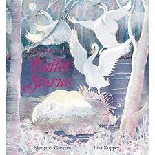 Ballet Stories by Margaret Greaves, Lisa Kopper (Hardback, 2014)