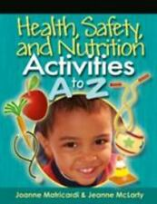 Health, Safety, and Nutrition Activities A to Z-ExLibrary