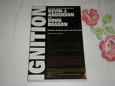 IGNITION by KEVIN J. ANDERSON & DOUG BEASON   **Signed**