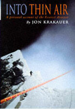 INTO THIN AIR: A PERSONAL ACCOUNT OF THE MOUNT EVEREST DISASTER., Krakauer, Jon.