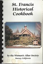 *BURNEY CA 1995 ST FRANCIS CATHOLIC CHURCH *HISTORICAL COOK BOOK *CALIFORNIA