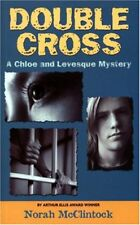 Double Cross (Chloe and Levesque Mystery)