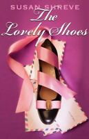 Lovely Shoes by Shreve, Susan Richards-ExLibrary
