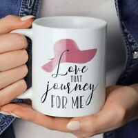 Love that Journey for Me Coffee Mug, Schitt's Creek Coffee Cup, Alexis Rose Mug