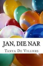 Jan, Die Nar (2014, Paperback, Large Type)