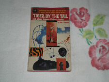 TIGER BY THE TAIL by ALAN E. NOURSE      -FM-