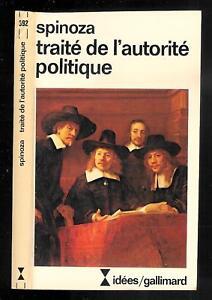 """Baruch Spinoza : Traité de l'autorité politique - N° 592 """" Idées / Gallimard """""""