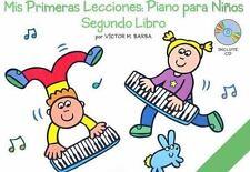 Mis Primeras Lecciones: Piano Para Nios (Segundo Libro) (Music Sales America), V
