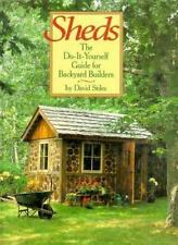 Sheds: The Do-It-Yourself Guide for Backyard Builders-ExLibrary