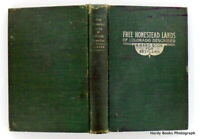 George S CLASON / HOMESTEAD LANDS OF COLORADO DESCRIBED A Handbook 1st ed 1915
