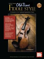 Old-Time Fiddle Style Book/CD Set : A Collection of 35 Traditional Appalachian T
