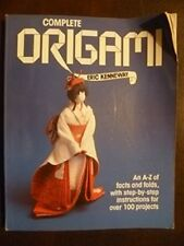 Complete Origami: An A-Z of Facts and Folds, with Step-by-Step Instructions fo..