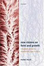 New Visions on Form and Growth: Fingered Growth, Dendrites, and Flames