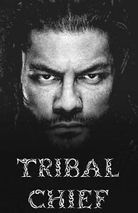 WWE Roman Reigns Tribal Chief Poster!