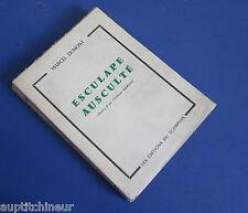 Marcel Dumont Esculape ausculté notes d'un visiteur médical ed. du scorpion 1962