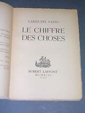 Esotérisme poésie Lanza Del Vasto Le chiffre des choses 1946