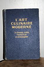 livre ancien cuisine L'art culinaire moderne, la bonne table Pellaprat