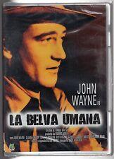 dvd LA BELVA UMANA John WAYNE