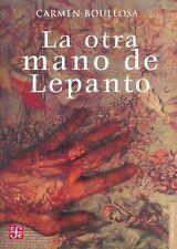 La Otra Mano De Lepanto (Letras Mexicanas)-ExLibrary
