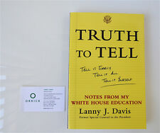 Truth to Tell by Davis J. Lanny Signed by author to John Wells Producer Director