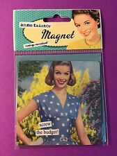Anne Taintor NEW Retro Vintage Funny MAGNET 3.5x3.5 ~ Screw the Budget!