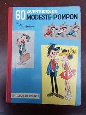 Franquin - 60 aventures de Modeste et Pompon-EO  belge 1958 - (point suisse) TBE