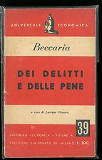DEI DELITTI E DELLE PENE - BECCARIA - UNIVERSALE ECONOMICA 39 FELTRINELLI 1950
