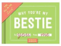 Fill in the Blank Journal: Why You're My Bestie by Knock Knock | Hardcover Book