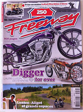 FREEWAY n°250; Digger For ever/ Road Twin Lozère/ Softail Blackline 2 Litres