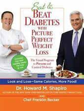 Eat & Beat Diabetes with Picture Perfect Weight Loss: The Visual Progr-ExLibrary