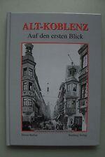 Alt-Koblenz Auf den ersten Blick 1. Auflage 2000 Koblenz Pfalz