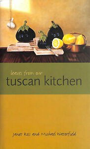 Leaves from Our Tuscan Kitchen by Ross, Janet; Waterfield, Michael