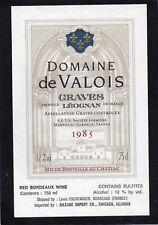 GRAVES ETIQUETTE DOMAINE DE VALOIS 1985  75CL RARE SPECIALE EXPORT USA§06/02/18§