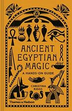 Ancient Egyptian Magic: A Hands-on Guide by Christina Riggs, NEW Book, FREE & FA